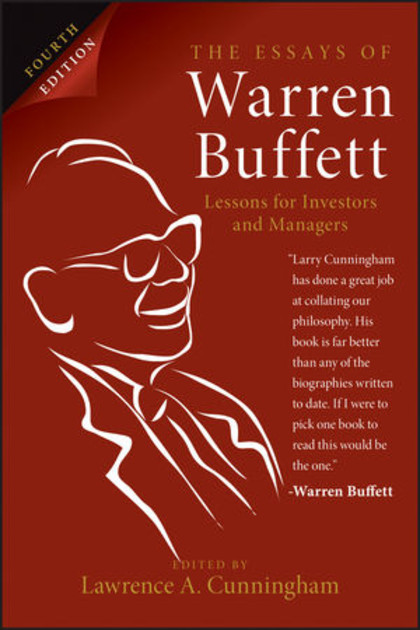 The essays of warren buffett 4th edition lessons for investors and managers